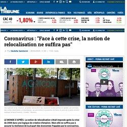 """Coronavirus : """"Face à cette crise, la notion de relocalisation ne suffira pas"""""""