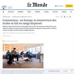 Coronavirus : en Europe, la réouverture des écoles se fait en rangs dispersés