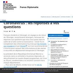 Coronavirus : les réponses à vos questions - Ministère de l'Europe et des Affaires étrangères