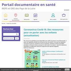 Coronavirus Covid-19. Des ressources pour en parle...Catalogue en ligne de l'IREPS ORS Pays de la Loire