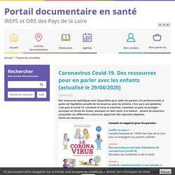Coronavirus Covid-19. Des ressources pour en parle...Catalogue en ligne IREPS ORS Pays de la Loire