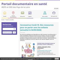 Coronavirus : Des ressources pour en parler avec les enfants (IREPS ORS Pays de la Loire)