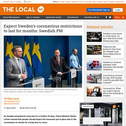 Expect Sweden's coronavirus restrictions to last for months: Swedish PM - The Local