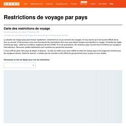 Coronavirus (COVID-19) - Restrictions de voyage par pays