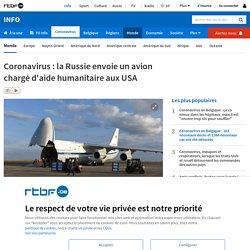 Coronavirus : la Russie envoie un avion chargé d'aide humanitaire aux USA