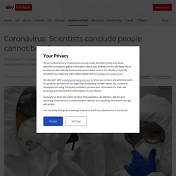 Scientists conclude people cannot get coronavirus twice