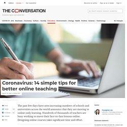 Coronavirus: 14 simple tips for better online teaching