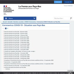 Coronavirus COVID-19 - Situation aux Pays-Bas - Frankrijk in Nederland/ La France aux Pays-Bas