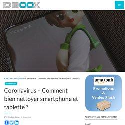 Coronavirus – Comment bien nettoyer smartphone et tablette ?
