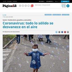 Coronavirus: todo lo sólido se desvanece en el aire...