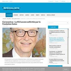 Coronavirus - La KU Leuven sollicitée par la Fondation Gates - Le Spécialiste