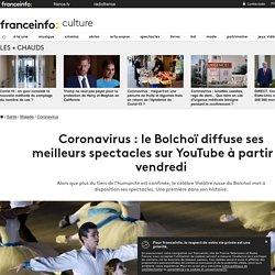 Coronavirus : le Bolchoï diffuse ses meilleurs spectacles sur YouTube à partir de vendredi
