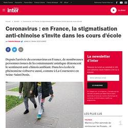 Coronavirus : en France, la stigmatisation anti-chinoise s'invite dans les cours d'école