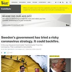 4/16/20: Sweden's coronavirus strategy is risky and could backfire