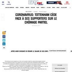 Coronavirus: Tottenham cède face à ses supporters sur le chômage partiel
