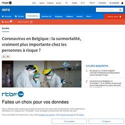 Coronavirus en Belgique: la surmortalité, vraiment plus importante chez les personnes à risque?