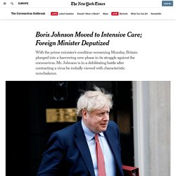 Boris Johnson Moved to Intensive Care; Foreign Minister Deputized - Latest Covid 19 Corona Virus News, Corona Updates and Deals