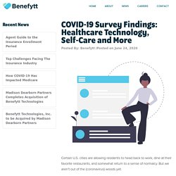 Healthcare Technology and Coronavirus [Survey] - Benefytt Technologies