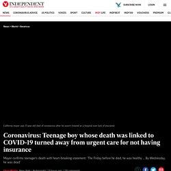 -teenager-death-california-health-insurance-care-emergency-room-covid-19-a9429946