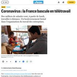 Coronavirus : la France bascule en télétravail
