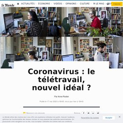 Coronavirus: le télétravail, nouvel idéal?