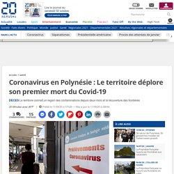 Coronavirus en Polynésie: Le territoire déplore son premier mort du Covid-19