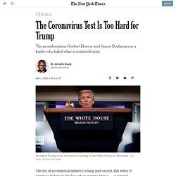 The Coronavirus Test Is Too Hard for Trump