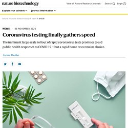 20-11-06, Good overview on rapid testing technology, Nature,