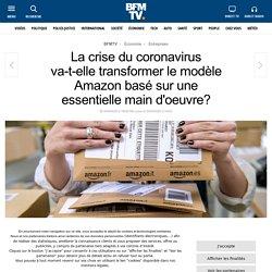La crise du coronavirus va-t-elle transformer le modèle Amazon basé sur une essentielle main d'oeuvre?