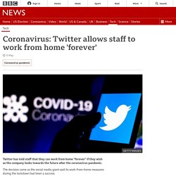 Coronavirus: Twitter allows staff to work from home 'forever'