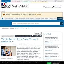 Épidémie de Coronavirus (Covid-19) -Vaccination contre le Covid-19 : quel calendrier?