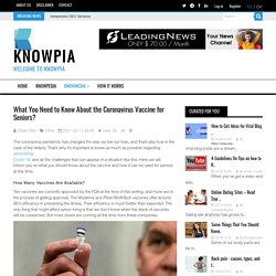 What You Need to Know About the Coronavirus Vaccine for Seniors?