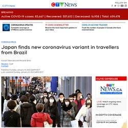 Japan finds new coronavirus variant in travellers from Brazil