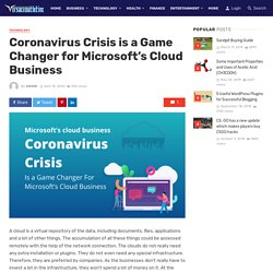 Coronavirus Crisis is a Game Changer for Microsoft's Cloud Business