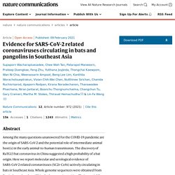 NATURE 09/02/21 Evidence for SARS-CoV-2 related coronaviruses circulating in bats and pangolins in Southeast Asia