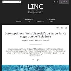 Coronoptiques (1/4) : dispositifs de surveillance et gestion de l'épidémie