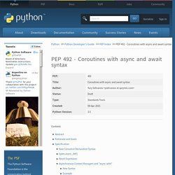 PEP 492 - Coroutines with async and await syntax