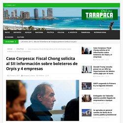 Caso Corpesca: Fiscal Chong solicita al SII información sobre boleteros de Orpis y 4 empresas – Tarapaca Online