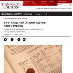 Sarah Soule: How Corporate Activism Alters Companies