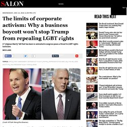 The limits of corporate activism: Why a business boycott won't stop Trump from repealing LGBT rights