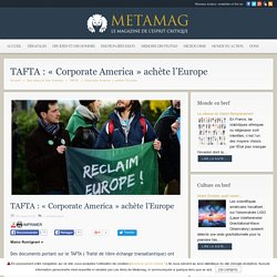 TAFTA : « Corporate America » achète l'Europe