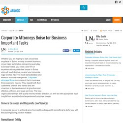 Corporate Attorneys Boise for Business Important Tasks