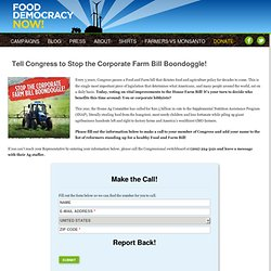 Tell Congress to Stop the Corporate Farm Bill Boondoggle!