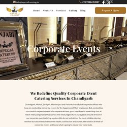 Best Corporate Event Catering Services In Chandigarh with Imperial