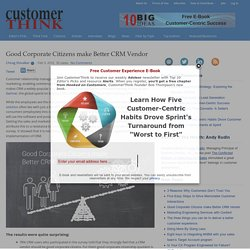 Good Corporate Citizens make Better CRM Vendor