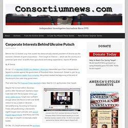 Corporate Interests Behind Ukraine Putsch