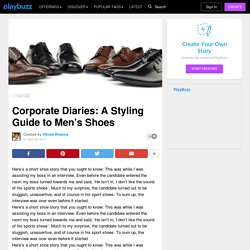 Corporate Diaries: A Styling Guide to Men's Shoes