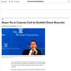 Deeper Ties to Corporate Cash for Doubtful Climate Researcher