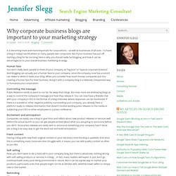 » Why corporate business blogs are important to your marketing s