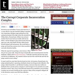 The Corrupt Corporate Incarceration Complex